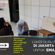 LOKER GURU JAKARTA PUSAT : INFO LOKER GURU PRIVAT KE RUMAH