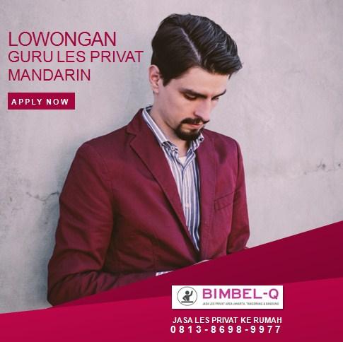 LOWONGAN GURU PRIVAT MANDARIN DI SERPONG