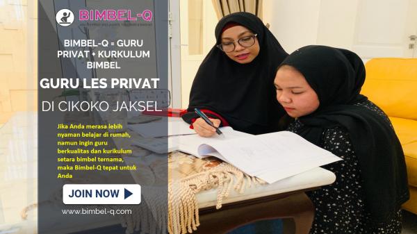 URU LES PRIVAT DI CIKOKO JAKARTA SELATAN : info Bimbel untuk SD, SMP, SMA