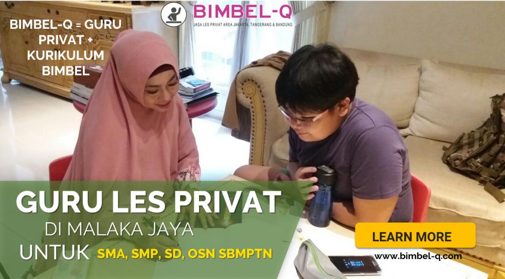 GURU LES PRIVAT DI MALAKA JAYA JAKARTA TIMUR : INFO BIMBEL KE RUMAH
