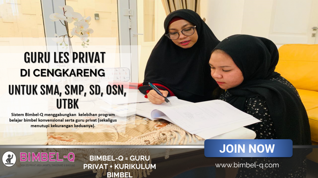 GURU LES PRIVAT DI CENGKARENG JAKARTA BARAT : INFO BIMBEL PRIVAT / SEMIPRIVAT KE RUMAH