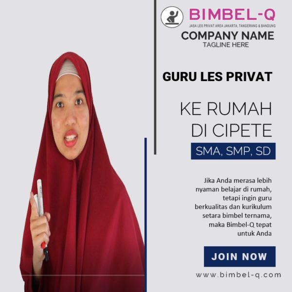 GURU LES PRIVAT DI CIPETE JAKARTA SELATAN. INFO BIMBEL PRIVAT / SEMI PRIVAT
