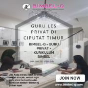 GURU LES PRIVAT DI CIPIUTAT TIMUR TANGERANG SELATAN : INFO BIMBEL PRIVAT / SEMI PRIVAT