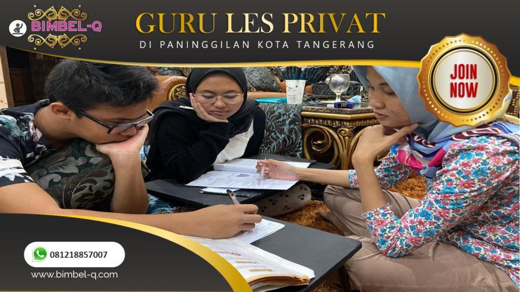 GURU LES PRIVAT DI PANINGGILAN KOTA TANGERANG : INFO BIMBEL PRIVAT / SEMI PRIVAT