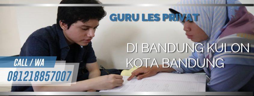 GURU LES PRIVAT DI BANDUNG KULON KOTA BANDUNG : INFO BIMBEL PRIVAT / SEMI PRIVAT