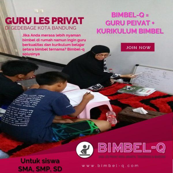 GURU LES PRIVAT DI GEDEBAGE KOTA BANDUNG : INFO BIMBEL PRIVAT / SEMI PRIVAT