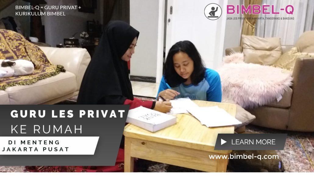 GURU LES PRIVAT DI MENTENG JAKARTA PUSAT : INFO BIMBEL PRIVAT / SEMI PRIVAT