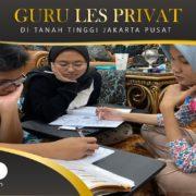 GURU LES PRIVAT DI TANAH TINGGI JAKARTA PUSAT : INFO BIMBEL PRIVAT / SEMI PRIVAT