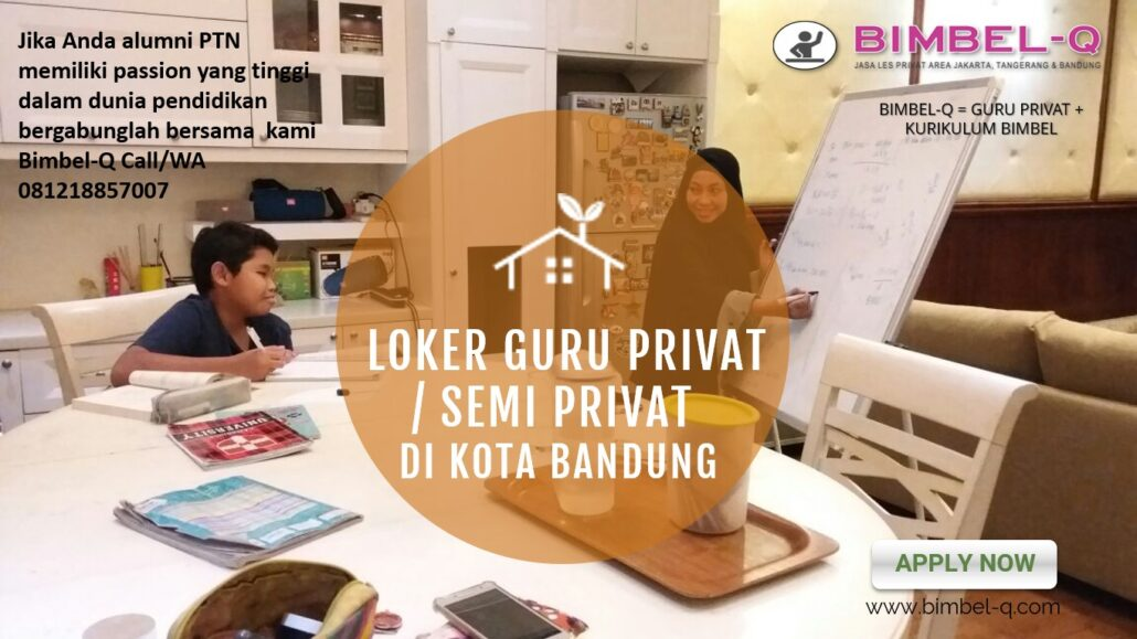 LOWONGAN GURU KOTA BANDUNG : INFO LOKER GURU PRIVAT / SEMI PRIVAT DI KOTA BANDUNG