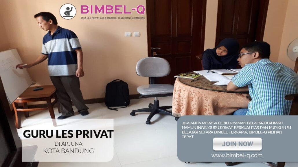 GURU LES PRIVAT DI ARJUNA KOTA BANDUNG : INFO BIMBEL PRIVAT / SEMI PRIVAT