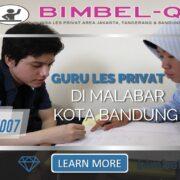 GURU LES PRIVAT DI MALABAR KOTA BANDUNG : INFO BIMBEL PRIVAT / SEMI PRIVAT