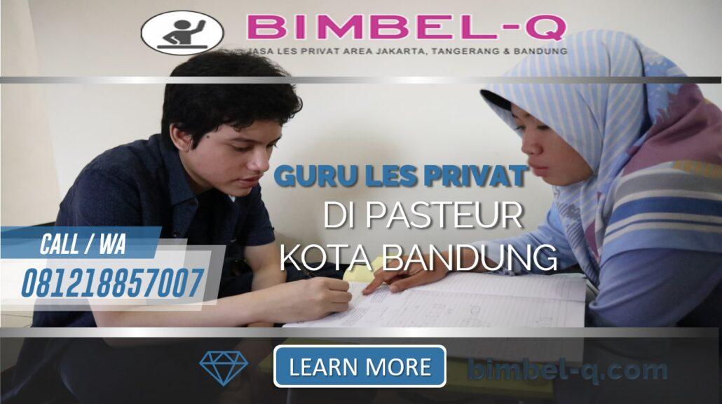 GURU LES PRIVAT DI PASTEUR KOTA BANDUNG : INFO BIMBEL PRIVAT / SEMIP PRIVAT