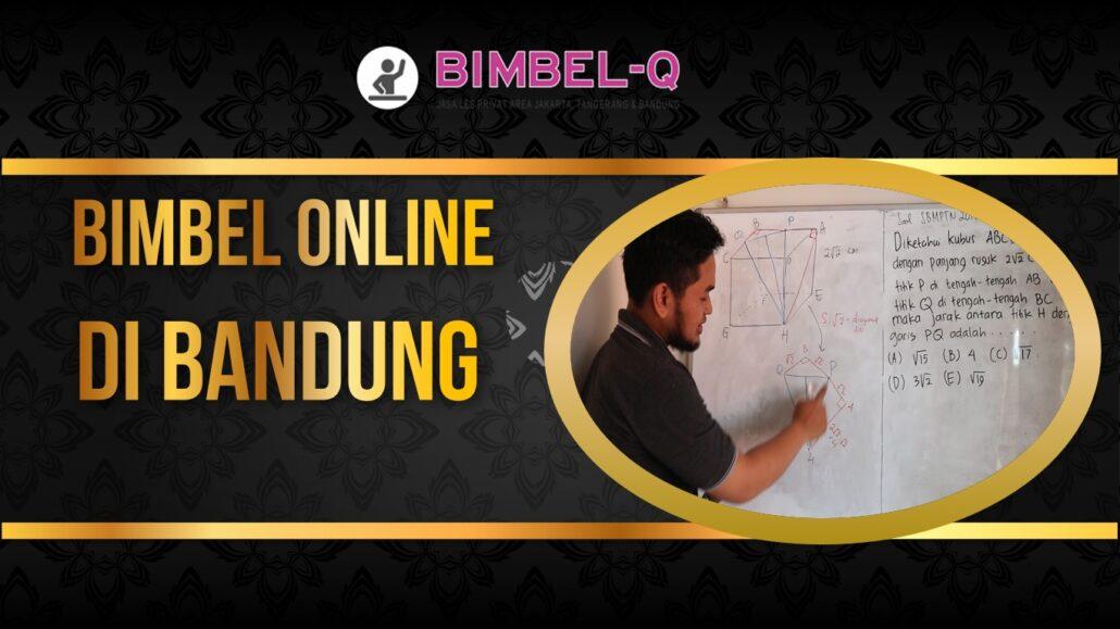 BIMBEL ONLINE DIBANDUNG 081218857007