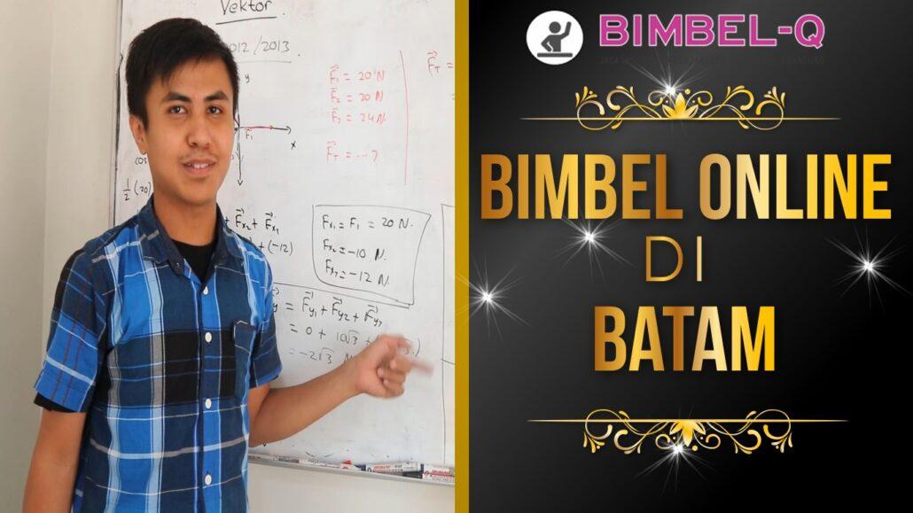 BIMBEL ONLINE DI BATAM 081218857007