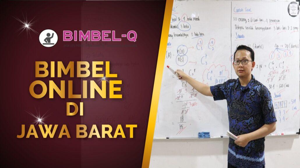 BIMBEL ONLINE JAWA BARAT 081218857007