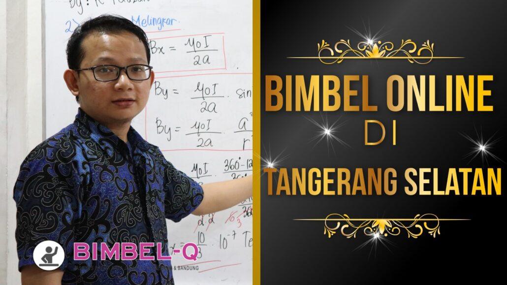BIMBEL ONLINE TANGERANG SELATAN 081218857007