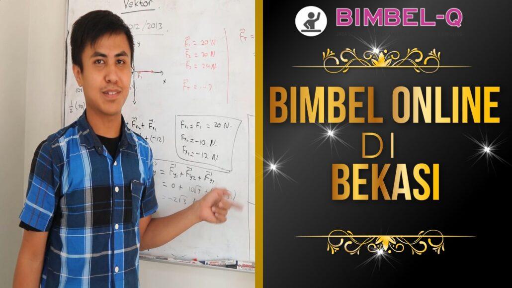 BIMBEL ONLINE DI BEKASI 081218857007