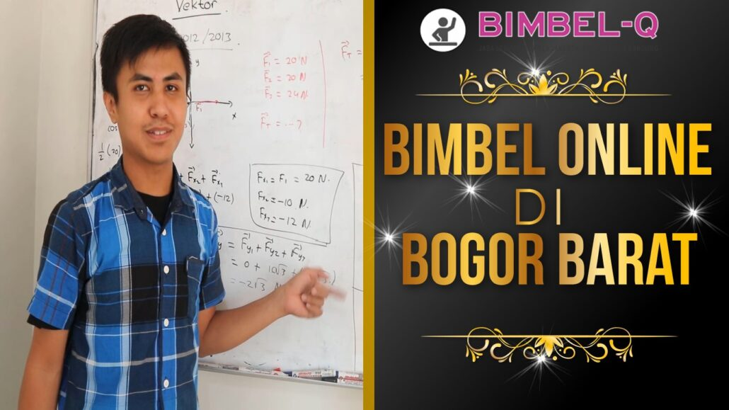 BIMBEL ONLINE DI BOGOR BARAT 081218857007
