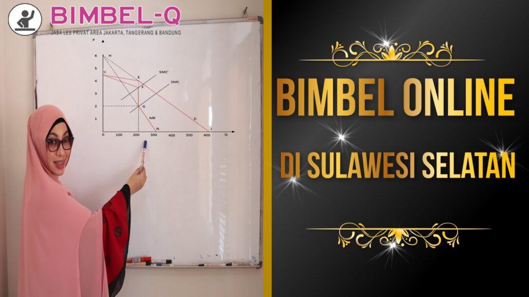 BIMBEL ONLINE DI SULAWESI SELATAN 081218857007