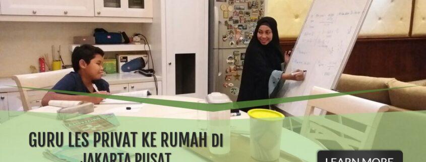 GURU LES PRIVAT DI JAKARTA PUSAT