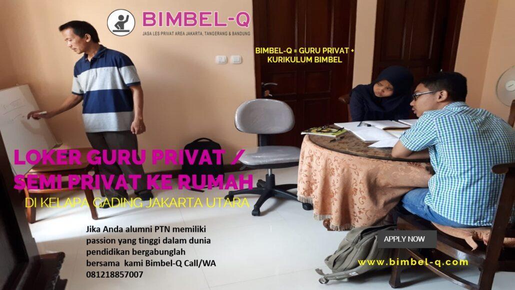 LOKER GURU PRIVAT / SEMI PRIVAT DIKELAPA GADING JAKARTA UTARA