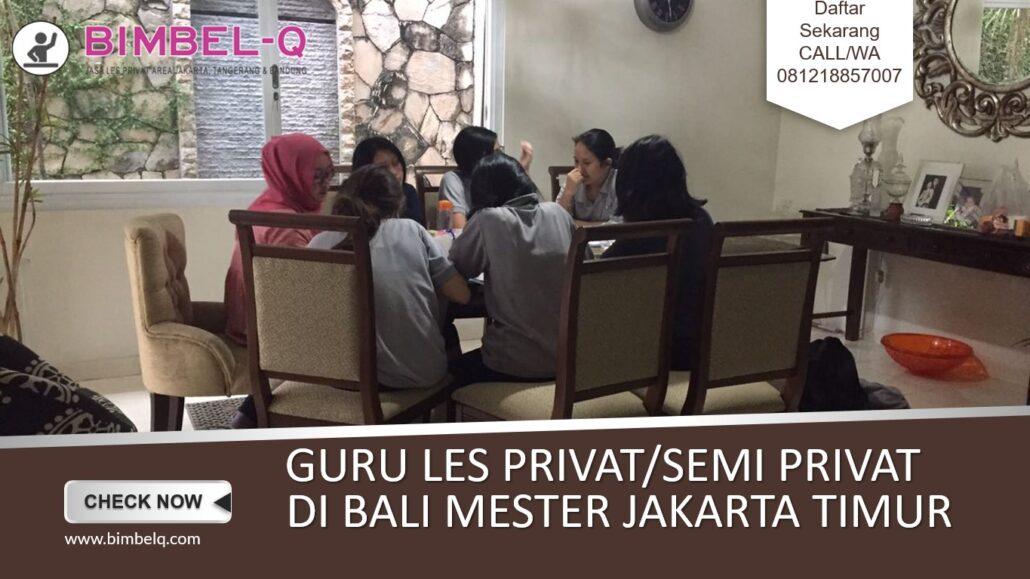LES PRIVAT DI BALI MESTER JAKARTA TIMU