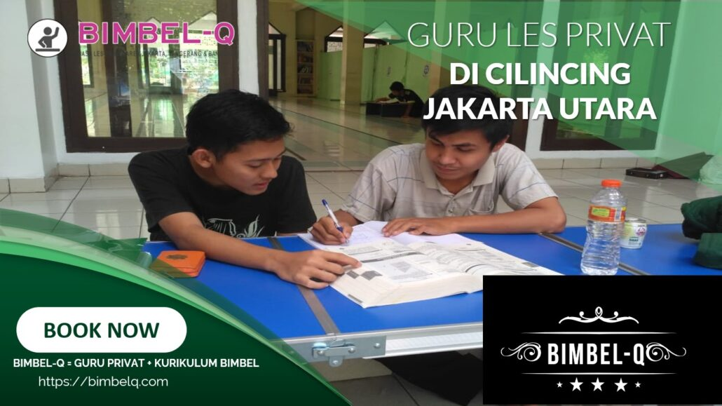 GURU LES PRIVAT DI CILINCING JAKARTA UTARA